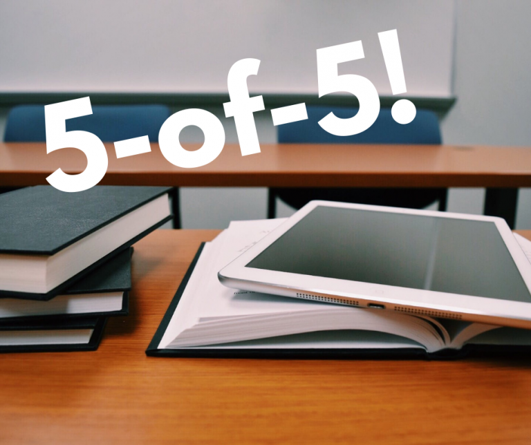 Books and a tablet on a classroom desk with the text 5-of-5 overlaid.