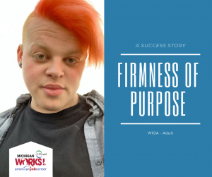 """Digital graphic featuring the text, """"Firmness of Purpose, A Success Story, WIOA-Adult,"""" and the portrait of Jesse from the shoulders up."""
