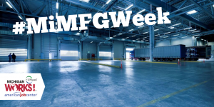 Picture of the loading bay of a factory with a truck in the background. An UPward Talent Council logo and text that reads #MiMFGWeek are present over the picture.