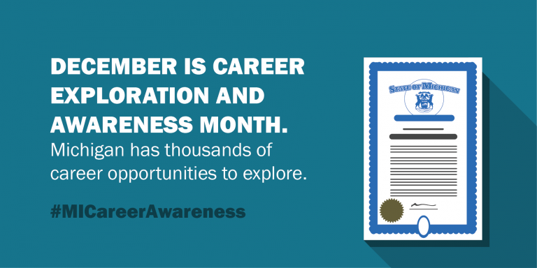 "Stock photograph from the State of Michigan that reads, ""December is Career Exploration and Awareness Month. Michigan has thousands of career opportunities to explore. #MICareerAwareness."""