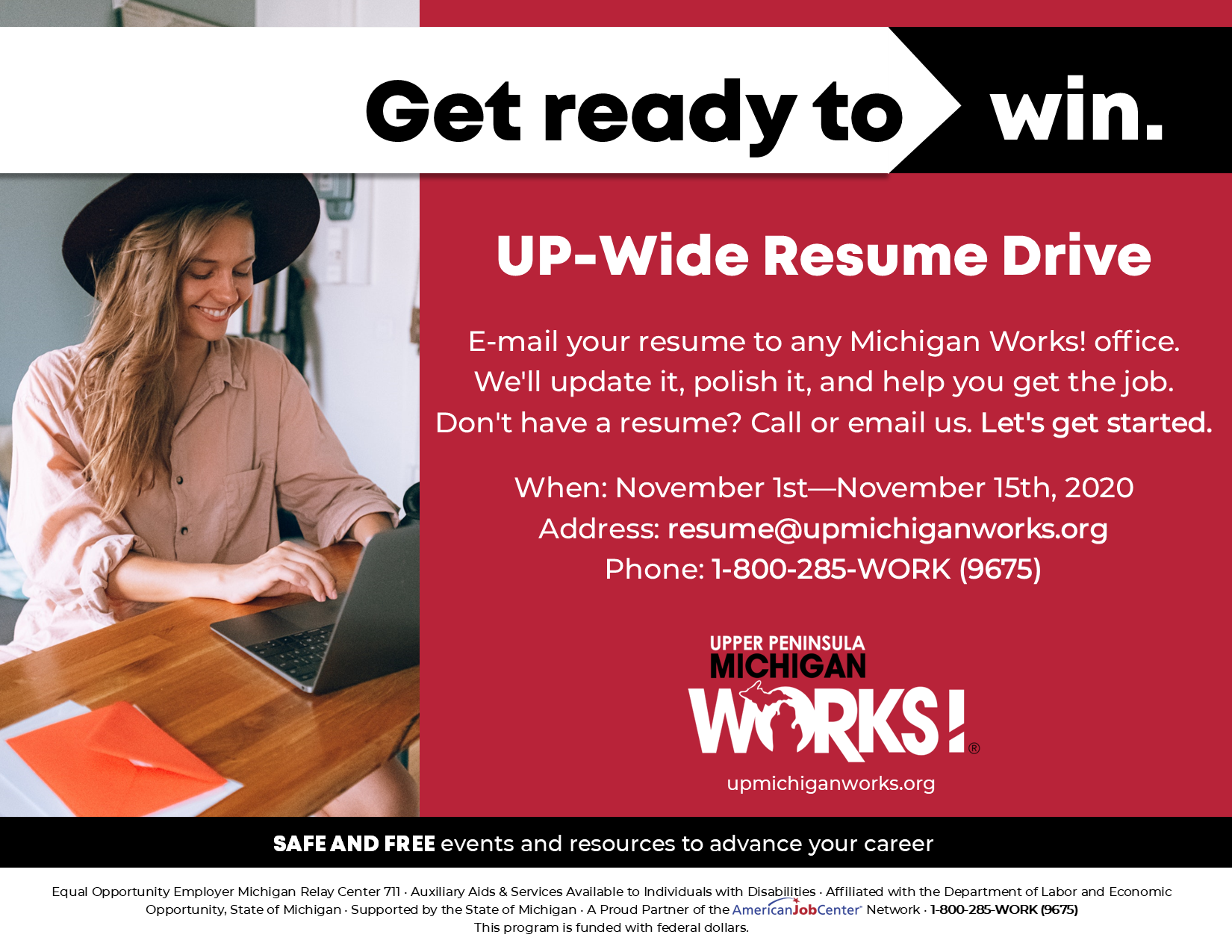 A flyer for the UPMW resume drive in November which takes place from November 1st to the 15th. Email resumes to resume@upmichiganworks.org.