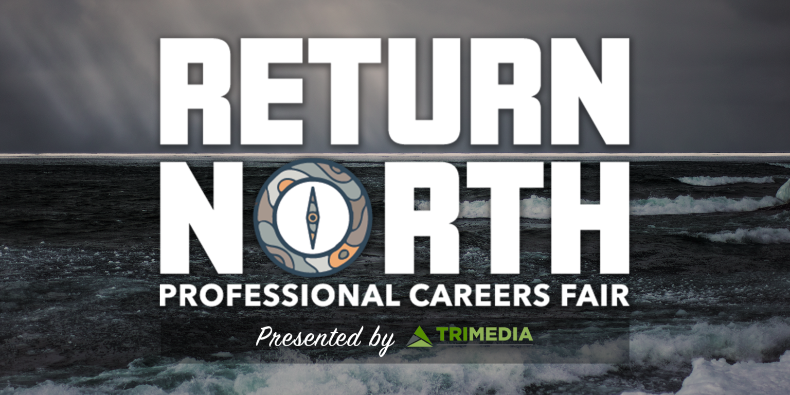 A banner for the Return North professional career fair.